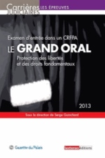 LE GRAND ORAL  2013  PROTECTION DES LIBERTE